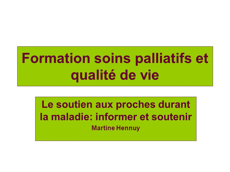 Formation soins palliatifs et qualité de vie