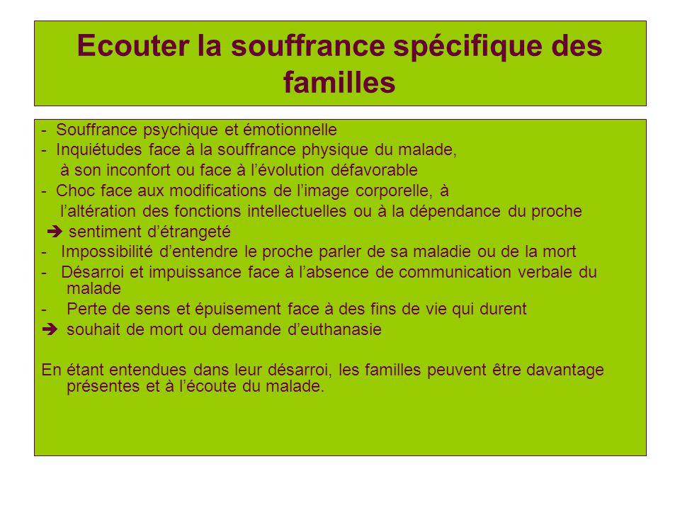 Ecouter la souffrance spécifique des familles