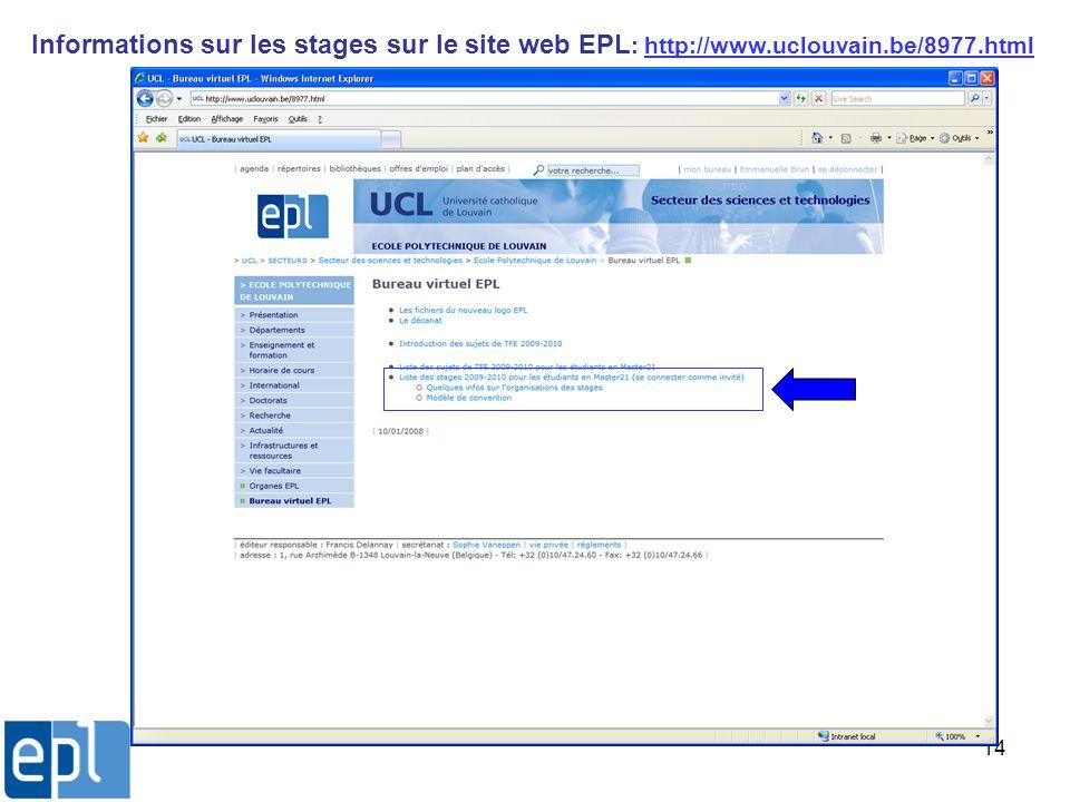Informations sur les stages sur le site web EPL: http://www. uclouvain