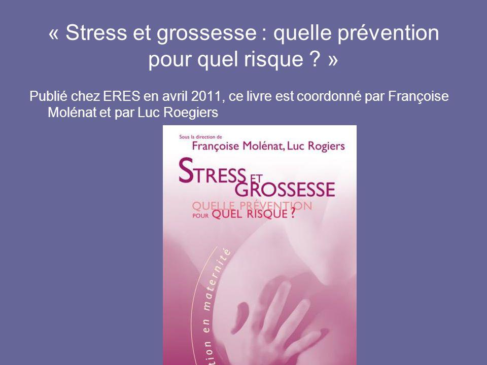 « Stress et grossesse : quelle prévention pour quel risque »
