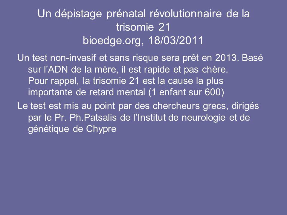 Un dépistage prénatal révolutionnaire de la trisomie 21 bioedge