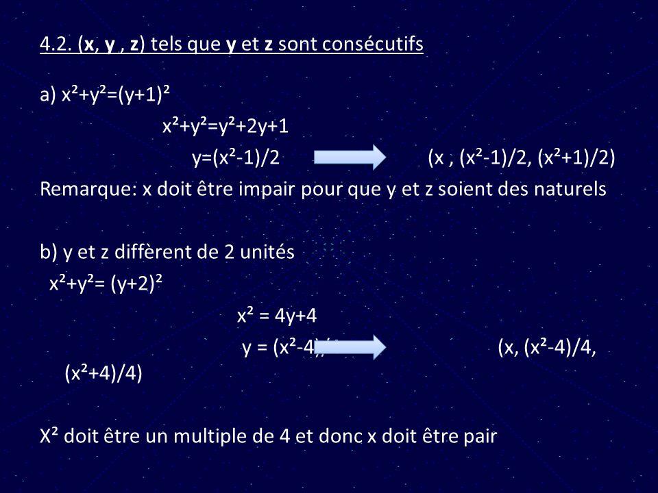 4.2. (x, y , z) tels que y et z sont consécutifs