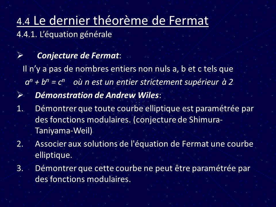 4.4 Le dernier théorème de Fermat 4.4.1. L'équation générale