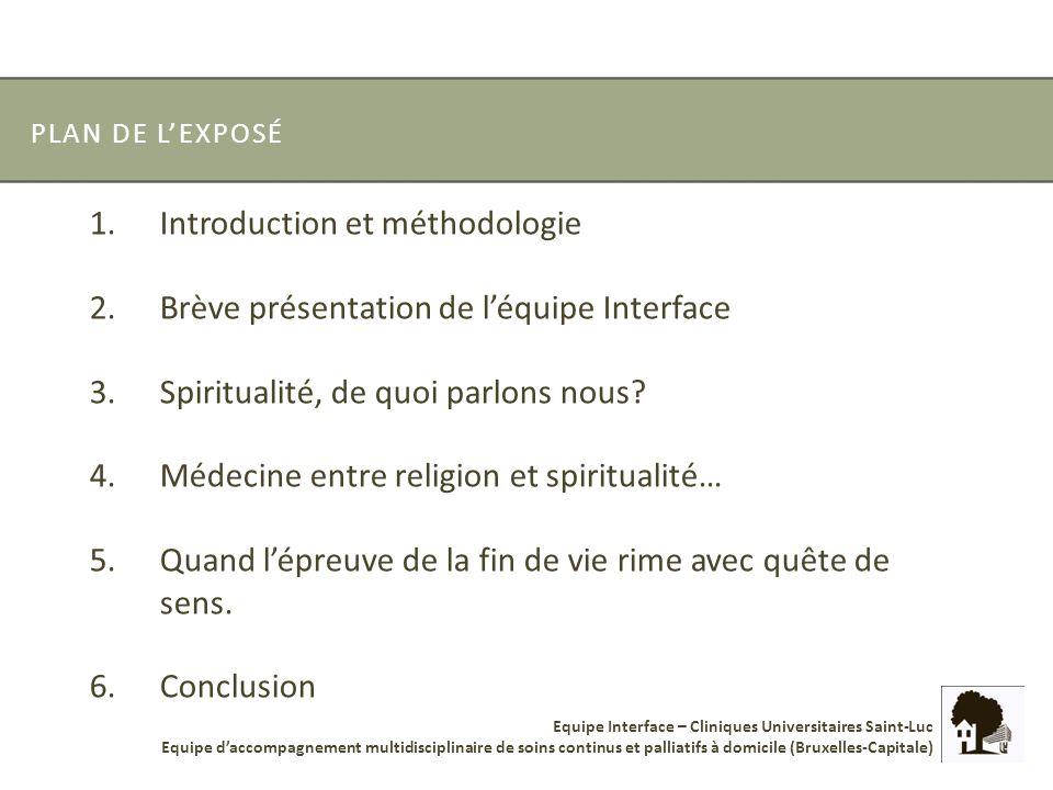 Introduction et méthodologie Brève présentation de l'équipe Interface