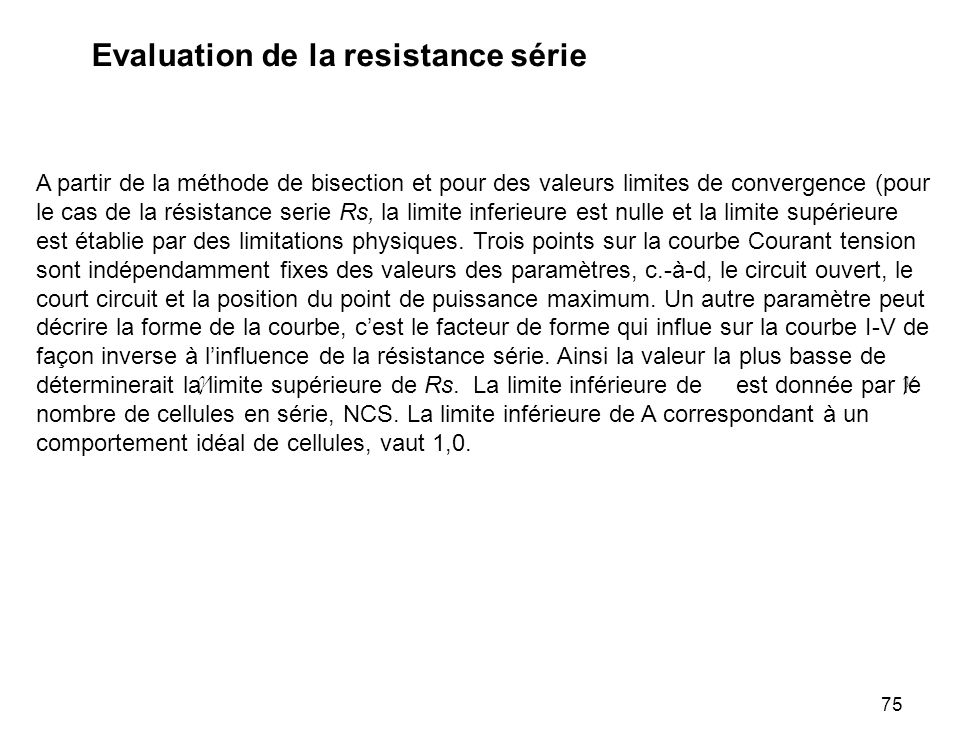 Evaluation de la resistance série