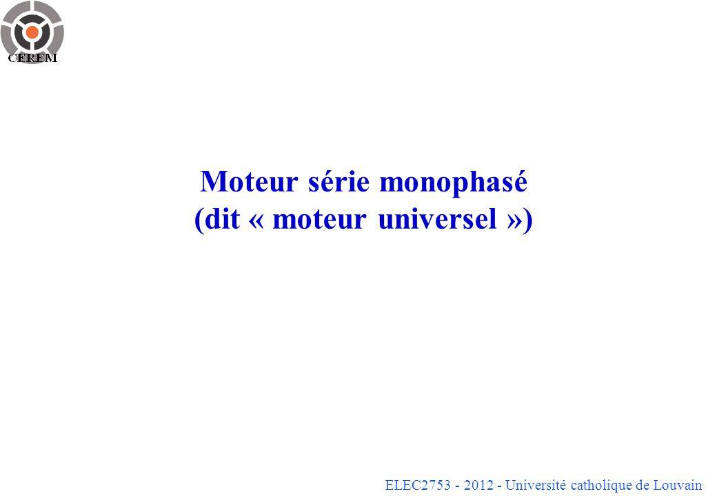 Moteur série monophasé (dit « moteur universel »)