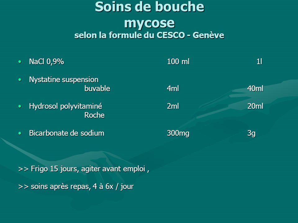 Soins de bouche mycose selon la formule du CESCO - Genève