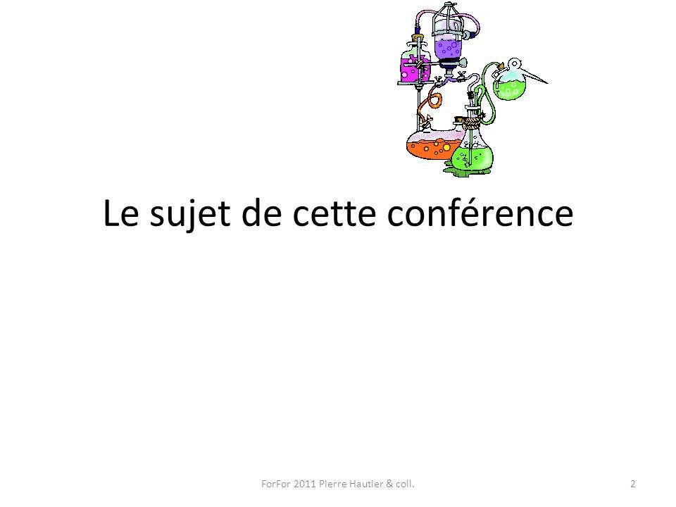 Le sujet de cette conférence