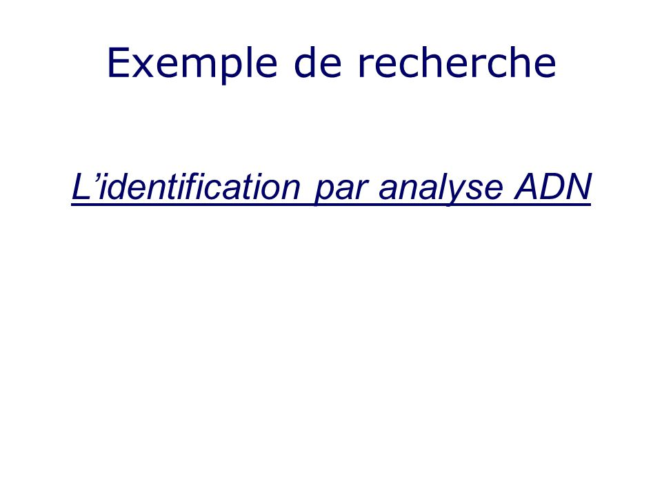 L'identification par analyse ADN