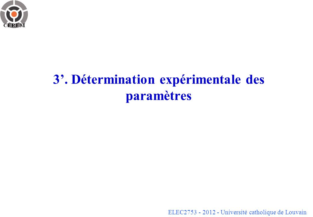 3'. Détermination expérimentale des paramètres