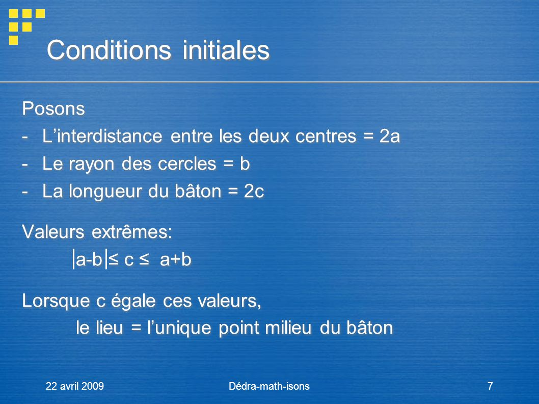 Conditions initiales Posons