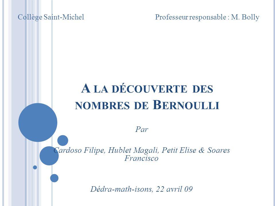 A la découverte des nombres de Bernoulli