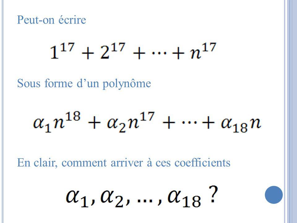 Peut-on écrire Sous forme d'un polynôme En clair, comment arriver à ces coefficients