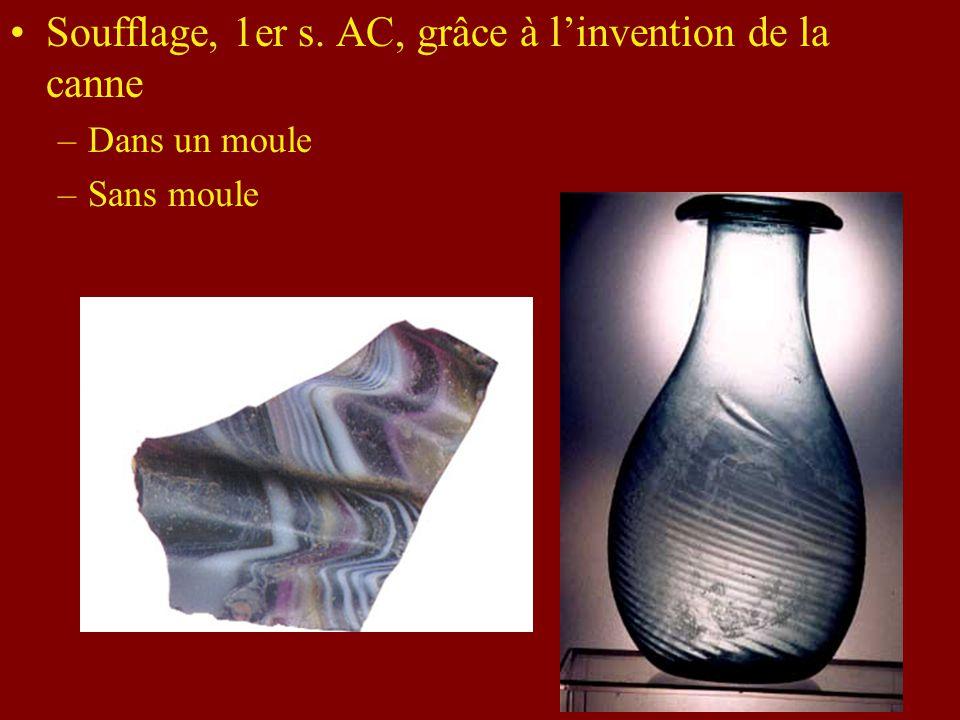 Soufflage, 1er s. AC, grâce à l'invention de la canne