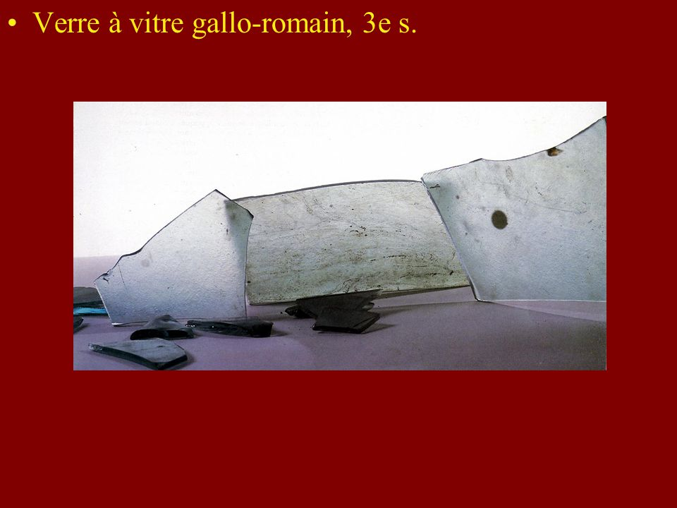 Verre à vitre gallo-romain, 3e s.