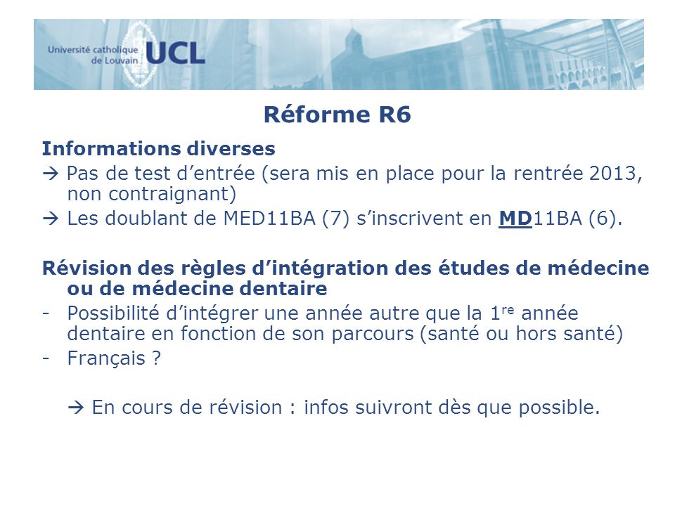 Réforme R6 Informations diverses