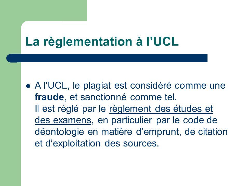 La règlementation à l'UCL
