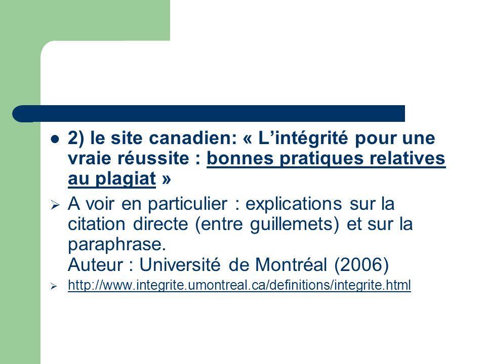 2) le site canadien: « L'intégrité pour une vraie réussite : bonnes pratiques relatives au plagiat »