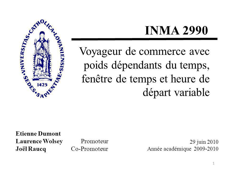 INMA 2990 Voyageur de commerce avec poids dépendants du temps,