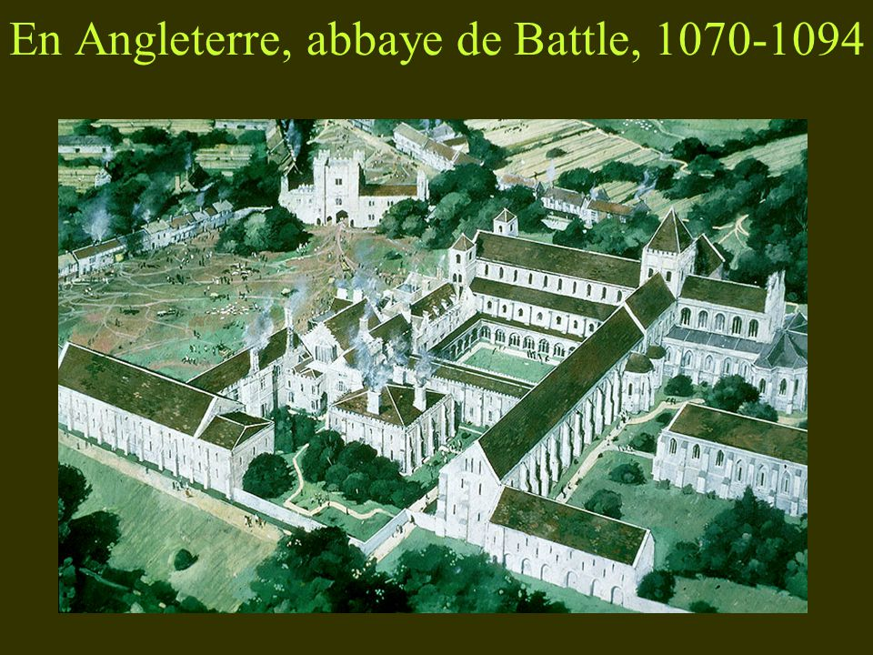 En Angleterre, abbaye de Battle, 1070-1094