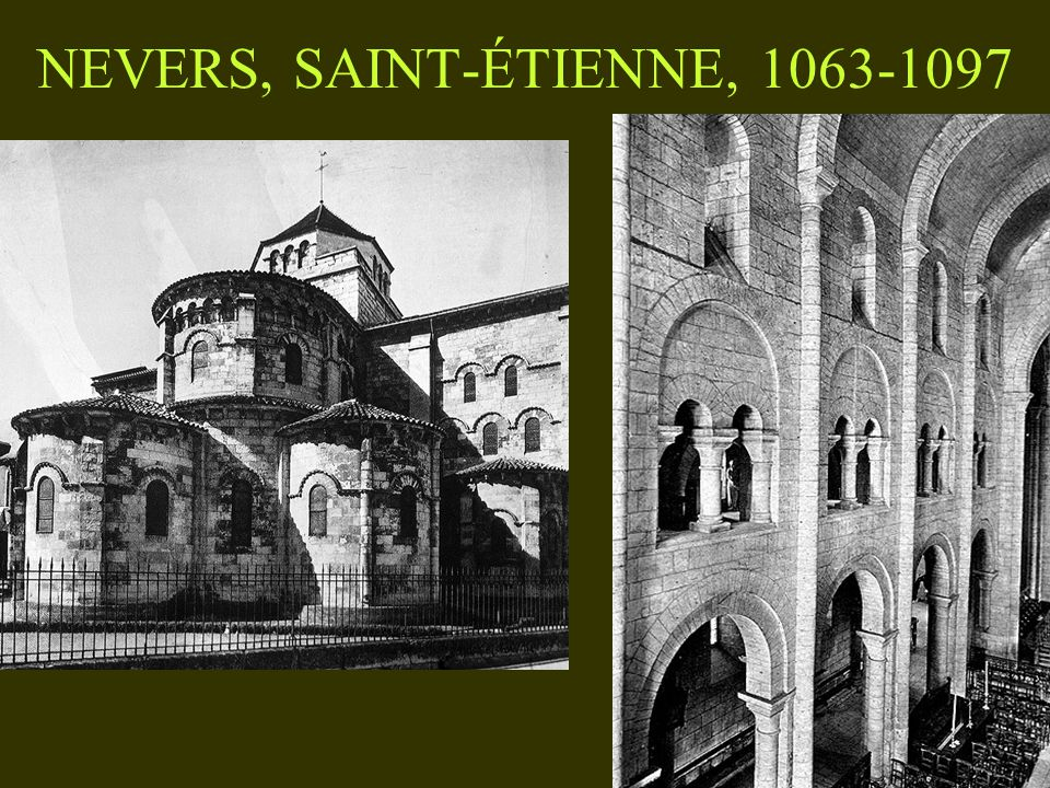 NEVERS, SAINT-ÉTIENNE, 1063-1097