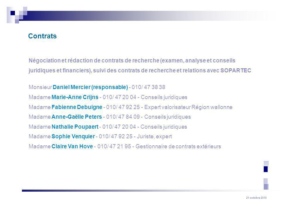 Contrats Négociation et rédaction de contrats de recherche (examen, analyse et conseils.