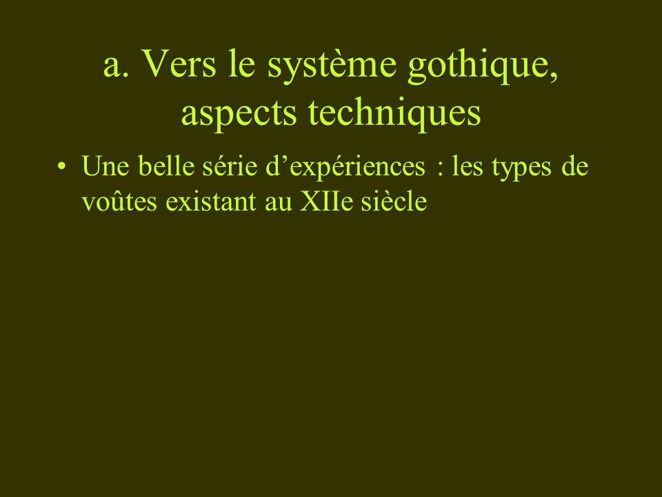 a. Vers le système gothique, aspects techniques