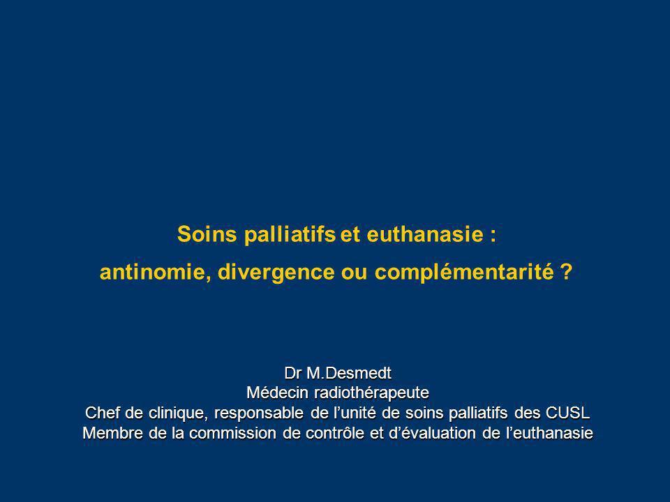 Soins palliatifs et euthanasie : antinomie, divergence ou complémentarité