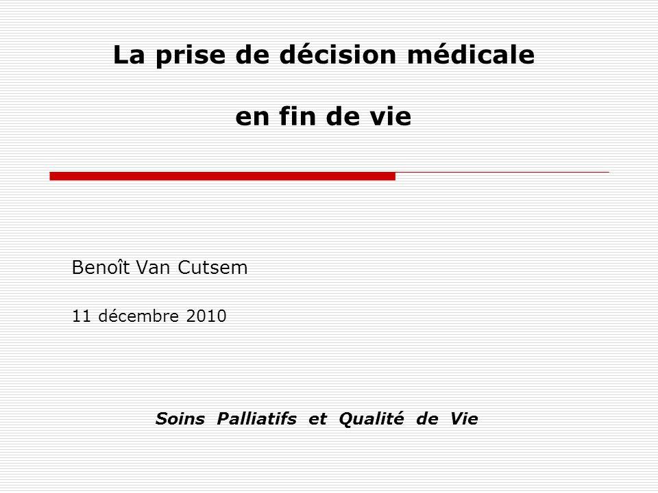 La prise de décision médicale en fin de vie