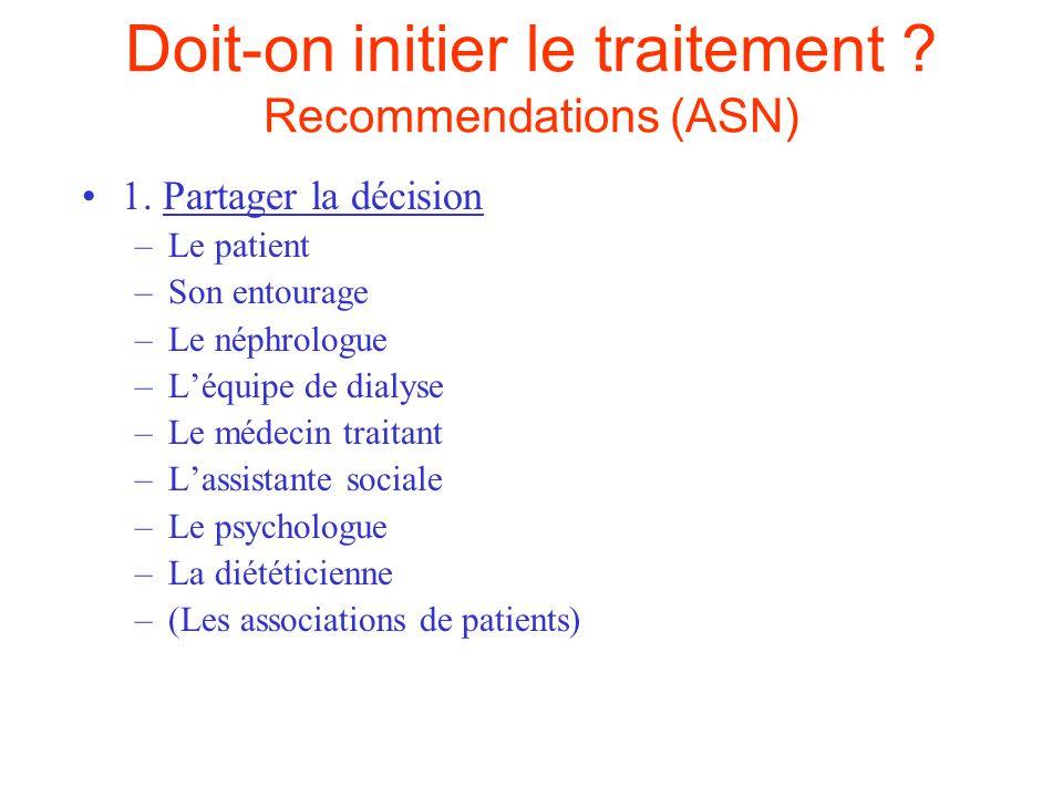 Doit-on initier le traitement Recommendations (ASN)