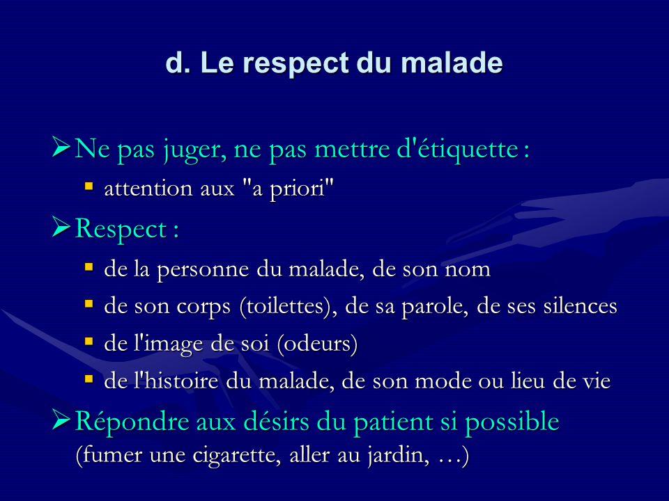 Ne pas juger, ne pas mettre d étiquette : Respect :