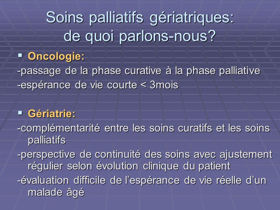 Soins palliatifs gériatriques: de quoi parlons-nous