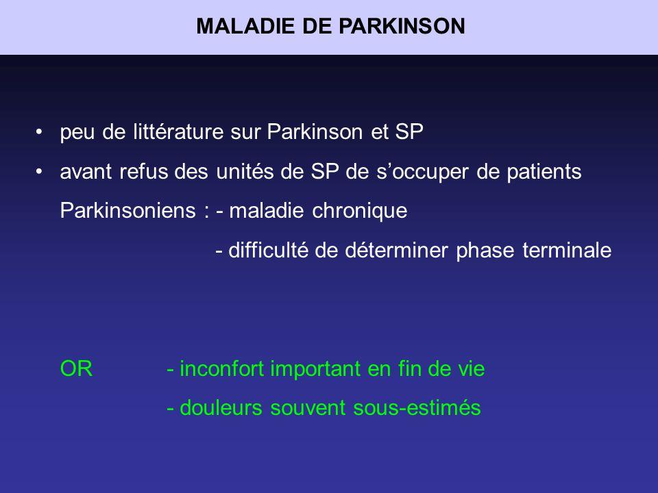 MALADIE DE PARKINSON peu de littérature sur Parkinson et SP.