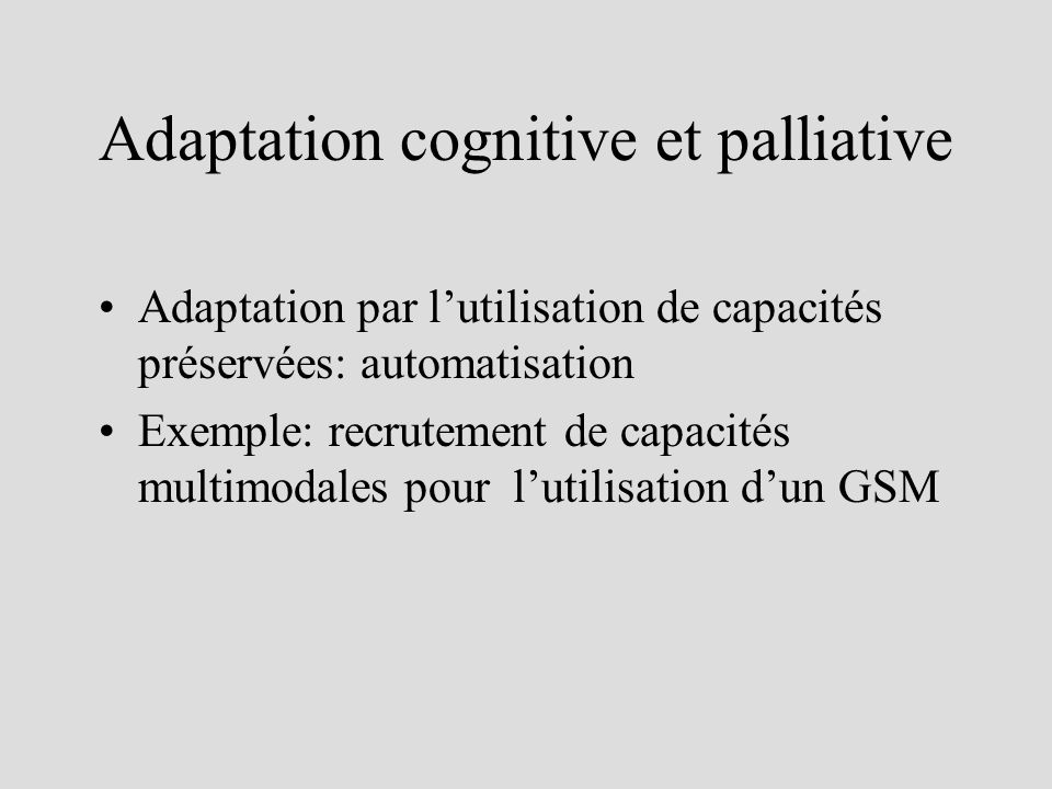 Adaptation cognitive et palliative