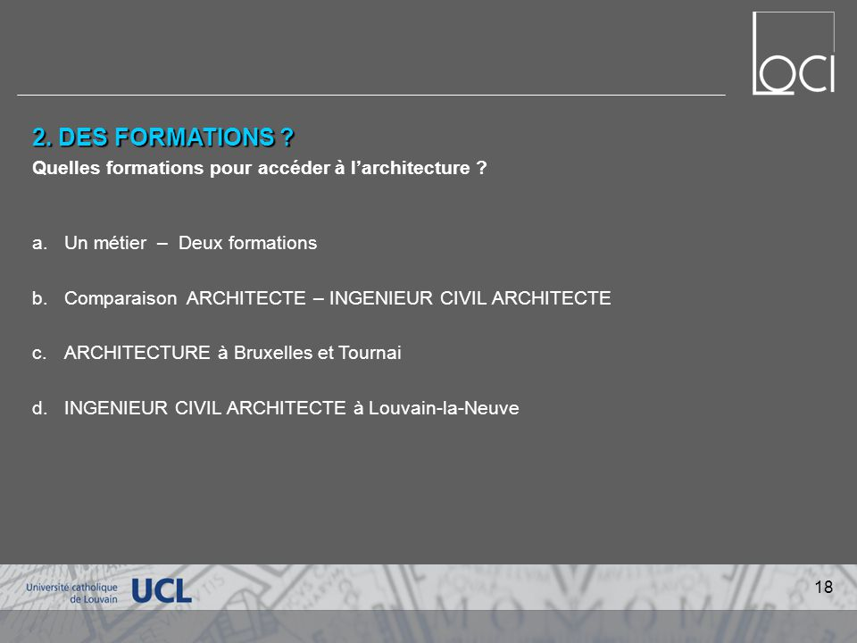 2. DES FORMATIONS Quelles formations pour accéder à l'architecture