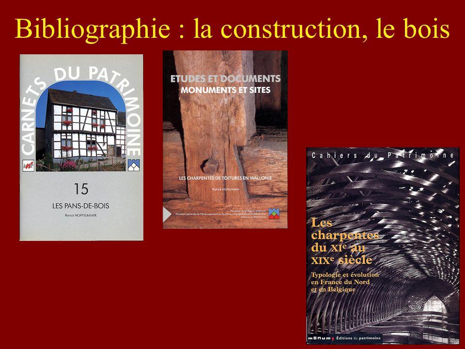Bibliographie : la construction, le bois