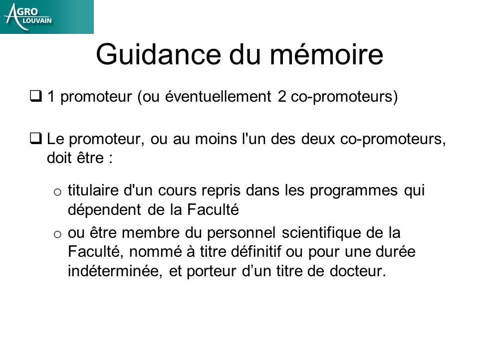 Guidance du mémoire 1 promoteur (ou éventuellement 2 co-promoteurs)