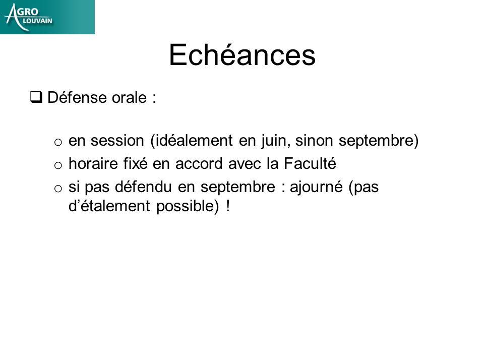 Echéances Défense orale :
