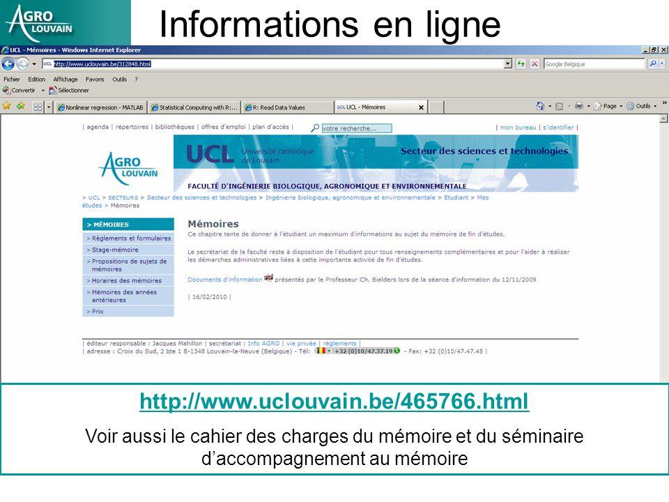 Informations en ligne http://www.uclouvain.be/465766.html