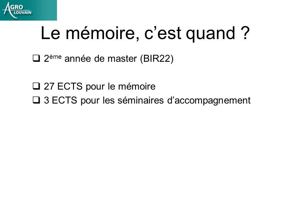 Le mémoire, c'est quand 2ème année de master (BIR22)