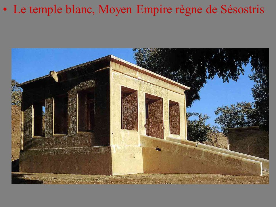Le temple blanc, Moyen Empire règne de Sésostris