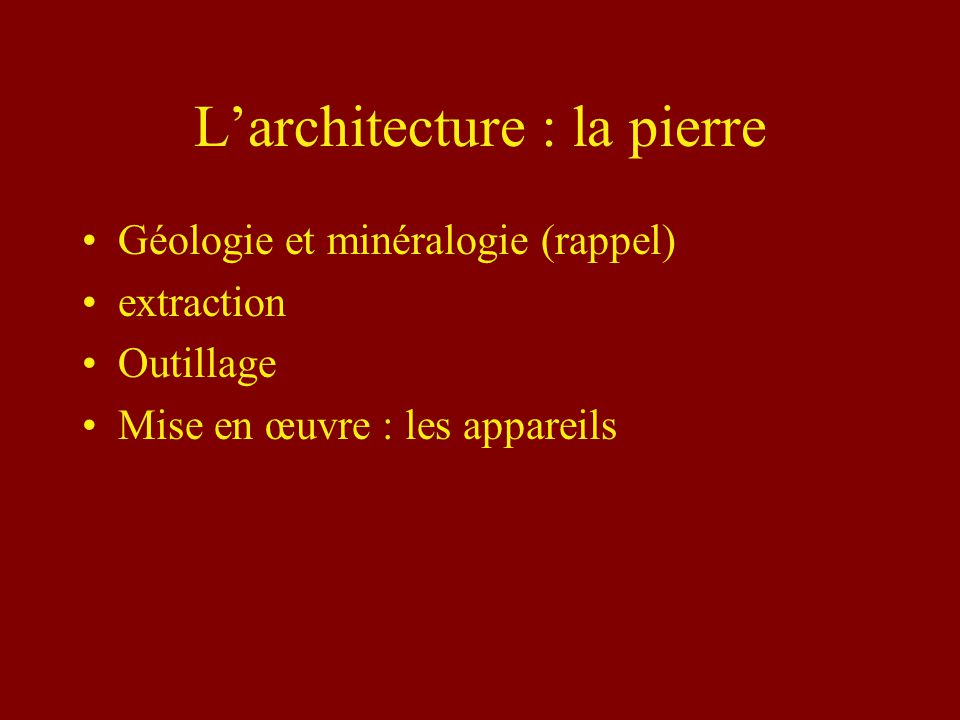 L'architecture : la pierre