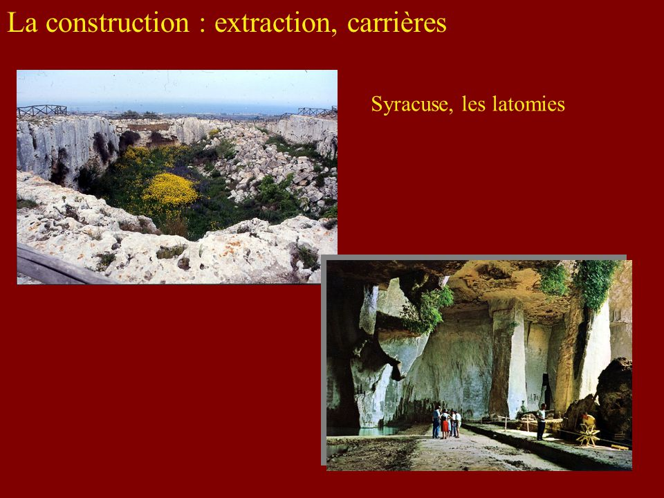 La construction : extraction, carrières