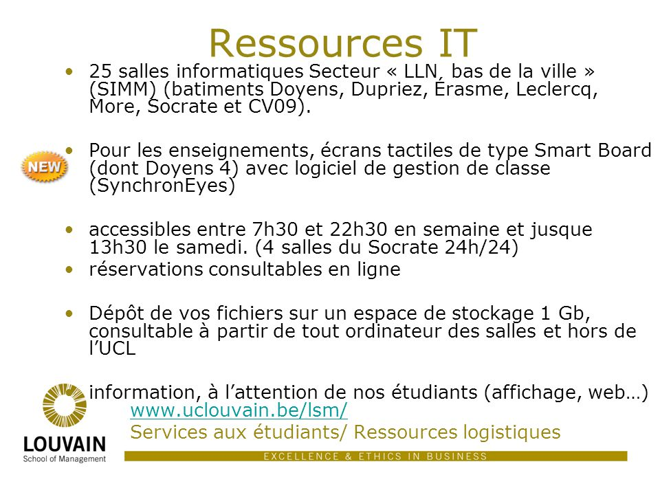 Ressources IT 25 salles informatiques Secteur « LLN  bas de la ville » (SIMM) (batiments Doyens, Dupriez, Érasme, Leclercq, More, Socrate et CV09).
