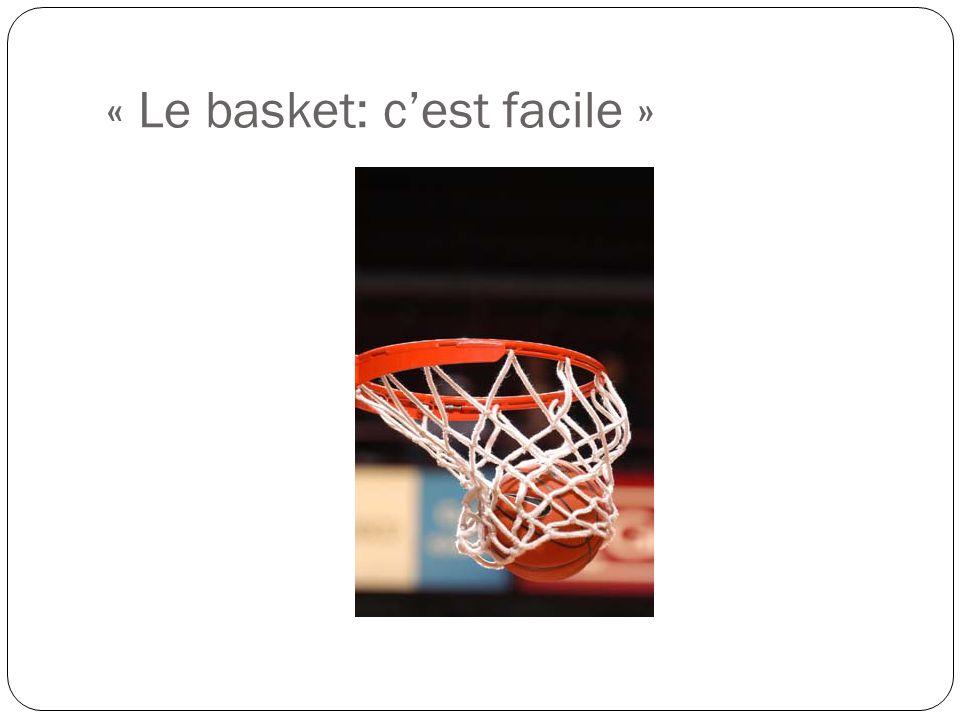 « Le basket: c'est facile »