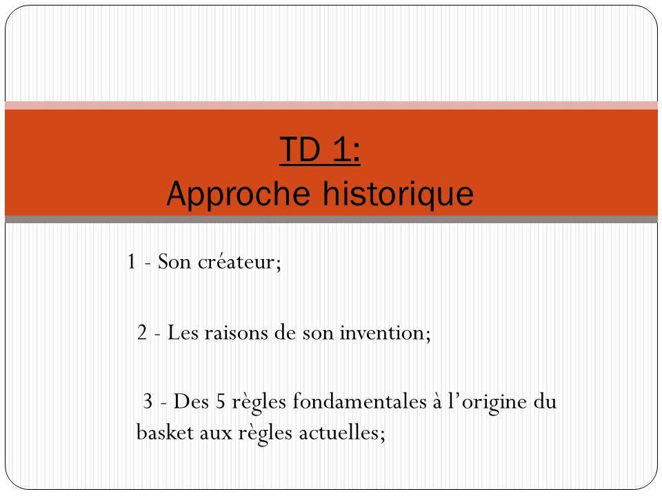 TD 1: Approche historique