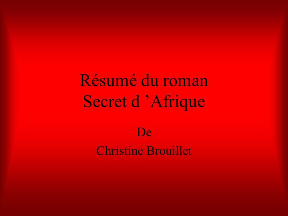 Résumé du roman Secret d 'Afrique