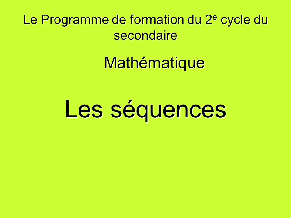 Le Programme de formation du 2e cycle du secondaire