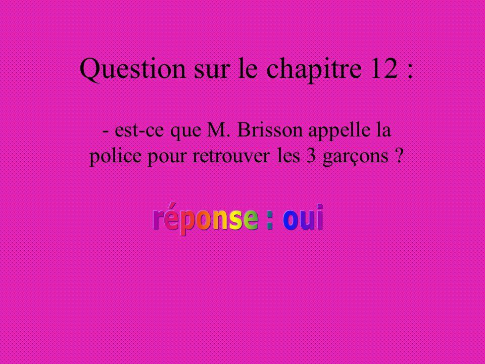 Question sur le chapitre 12 :