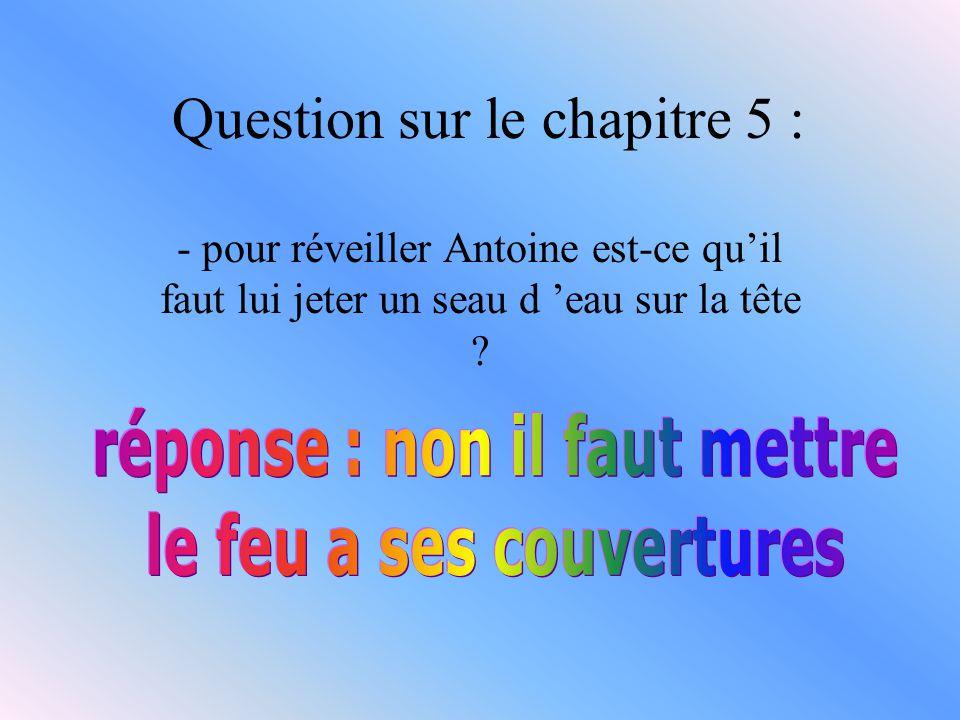 Question sur le chapitre 5 :